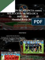 Jesús Sarcos - Selección de Francia Contra Selección de Bélgica, 10-07-2018, Mundial Rusia 2018