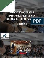 Carlos Luis Michel Fumero - Proceso Para Proceder a Un Remate Aduanero, Parte I
