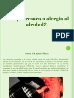Carlos Erik Malpica Flores - ¿Simple Resaca o Alergia Al Alcohol?