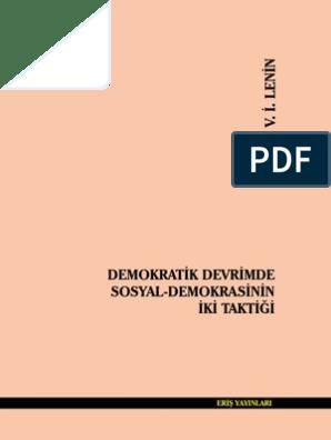V I Lenin Demokratik Devrimde Sosyal Demokrasinin Iki Taktigi