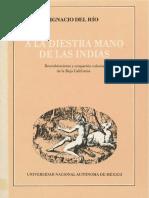 RÍO 1990 - A La Diestra Mano de Las Indias - Descubrimiento y Ocupación Colonial de La Baja California