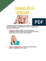 Migraña  La migraña es una de las cefaleas (dolores de cabeza)