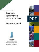 Sociedad, Territorio e Infraestructura - Horizonte 2016