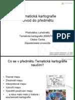 Tematická kartografie - Úvod do předmětu