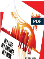 My Life, My Choice, My Way by Eric Nash