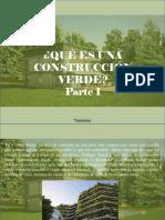 Yammine - ¿Qué es una construcción verde?, Parte I