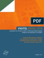 vigitel                                                                                                                                                                                                                                                   brasil                                                                                                                                                                                                                                                   2016                                                                                                                                                                                                                                                   completa