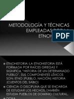 metodologc3ada                                                                                 y                                                                                 tc3a9cnicas                                                                                 empleadas                                                                                 por                                                                                 la                                                                                 etnohistoria                                                                                                                         (                                        1                                        )
