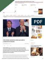 once         familias         controlan         las         noticias         que         recibe         la         mayori    ́    a         de         los         mexicanos         -         proceso