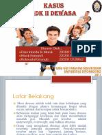 295915_PPT kasus dewasa fix.pptx