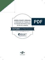SEBRAE - 2013 - Mobilidade Urbana e Mercado de Trabalho Na Região Metropolitana Do Rio de Janeiro