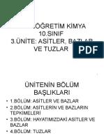 ORTAÖĞRETİM KİMYA 10.SINIF 3.ÜNİTE; ASİTLER, BAZLAR VE TUZLAR.pptx