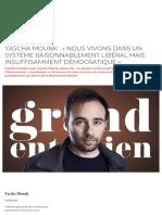 Yascha Mounk - « Nous vivons dans un système raisonnablement libéral mais insuffisamment démocratique »