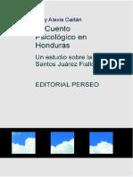 El Cuento Psicologico en Honduras Un Estudio Sobre La Obra de Santos Juarez Fiallos (1)