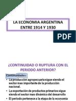 8º Clase TEORICA La economia argentina entre 1914 Y 1930