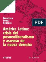 AMERICA LATINA_CCRISIS DEL POSNEOLIBERALISMO Y ASCENSO DE LA NUEVA DERECHA.pdf
