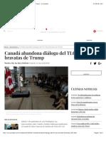 Canadá abandona diálogo del TLC tras bravatas de Trump - La Jornada