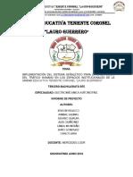 """IMPLEMENTACIÓN DEL SISTEMA SEÑALÉTICO PARA LA ORIENTACIÓN DEL TRÁFICO HUMANO EN LOS ESPACIOS INSTITUCIONALES DE LA UNIDAD EDUCATIVA TENIENTE CORONEL """"LAURO GUERRERO"""""""