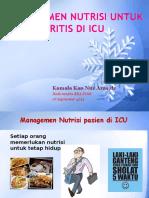 Managemen Nutrisi Untuk Pasien Kritis Di ICU- Kamala Kan_RSA_14!9!2013
