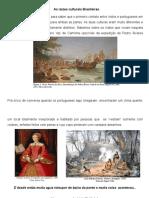 Raízes Culturais Brasileiras- Povos indígnas