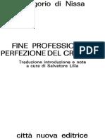 Fine, Professione e Perfezione - Gregorio Di Nissa