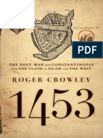 1453 - The Holy War for Constantinople - Roger Crowley (2006)