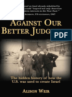 Against Our Better Judgement - Alison Weir