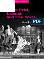 (Cambridge Studies in Modern Theatre) Scott Boltwood-Brian Friel, Ireland, And the North-Cambridge University Press (2007)
