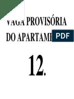Vaga Provisória Do Apartamento 12