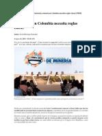 La Minería en Colombia Necesita Reglas Claras