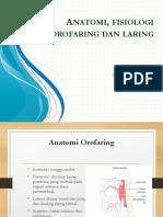 ANATOMI FISIOLOGI OROFARING dan LARING.pptx