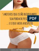 eBook Premium 5 Motivos Que Te Impedem de Perder Peso E O Que Fazer Para Mudar Isso Agora V2