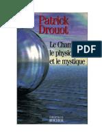 Le Chaman Le Physicien Et Le Mystique - P. Drouot