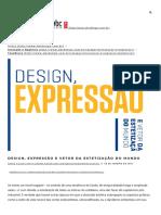 CALDAS, Dario. Design, expressão e vetor da estetização do mundo.  ABCDesign [online], 2016.
