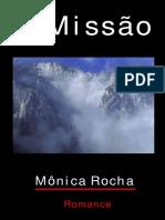 A Missão - Romance Espírita_Mônica Rocha.pdf