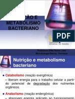 [Aula 5 Microbiologia Básica - Profª. Zilka] Nutrição e metabolismo bacteriano