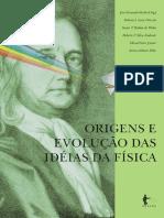 Origens e Evolução Das Idéias Da Física