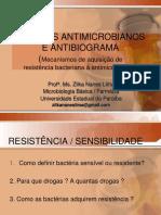 [Aula 8 Microbiologia Básica - Profª. Zilka] Agentes Antimicrobianos e Resistência Bacteriana / Noções básicas  de Antibiograma
