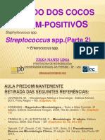 [Aula 10  Microbiologia Básica - Profª. Zilka] Streptococcus spp. (Cocos Gram-positivos)