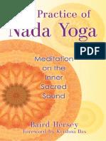 La Práctica de La Meditación Nada Yoga Sobre El Sonido Sagrado Interno