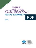 IFPMA a Industria Farmaceutica e a Saude Global 2011