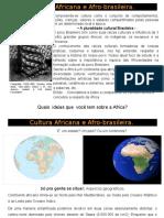 Raízes Culturais Brasileiras- Africanas