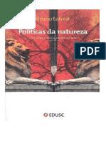 LATOUR_Bruno_-_Politicas_da_Natureza_Como_fazer_ciencia_na_democracia.pdf