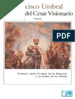 Leyenda de Cesar visionario - Francisco Umbral .pdf