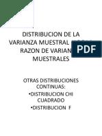 Dnes Muestrales Varianza Muestral -Chi Cuadrado y F_clase3