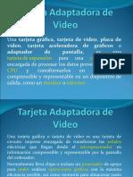 Tarjeta a de Video