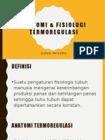 ANATOMI & FISIOLOGI TERMOREGULASI