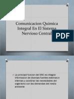 Comunicacion Quimica Integral En El Sistema Nervioso Central FARMACO terminada.pptx