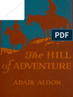 The Hill of Adventure by Adair Aldon and J. Clinton Shepherd