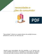As Necessidades e Motivações Do Consumidor